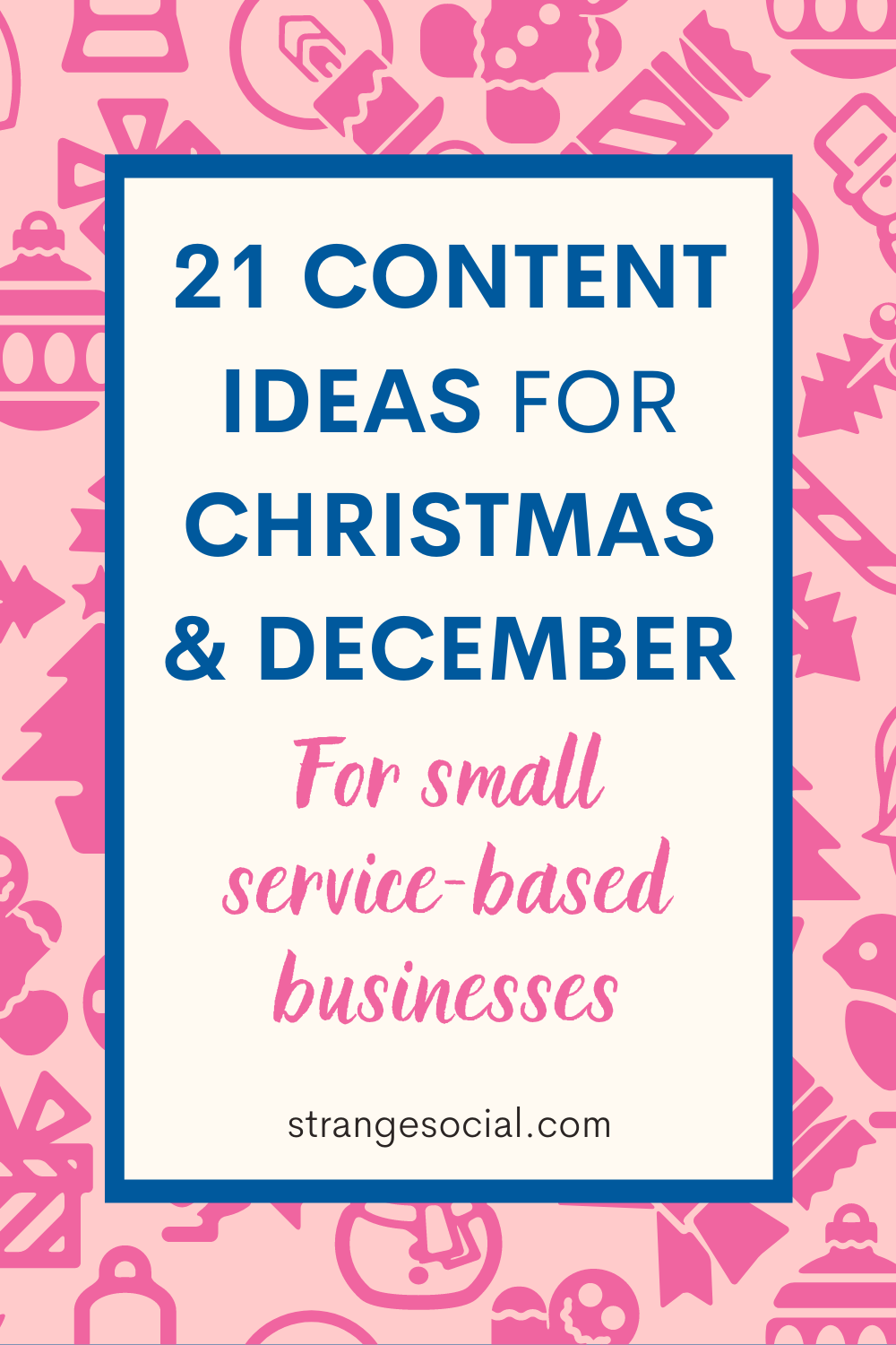 Content Ideas for Christmas and December - PIN