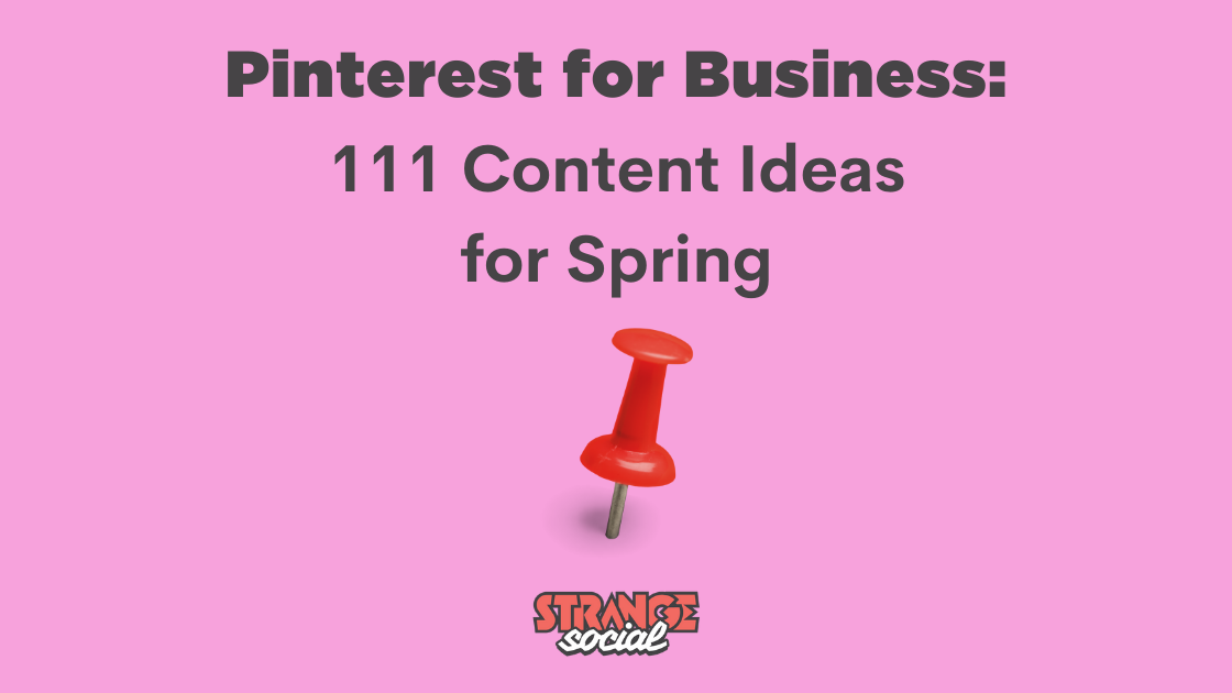 Pink background with the title: Pinterest for business - 111 Content Ideas for Spring