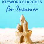 Image of a sandcastle with the title: 100+ Pinterest keyword searches for Summer