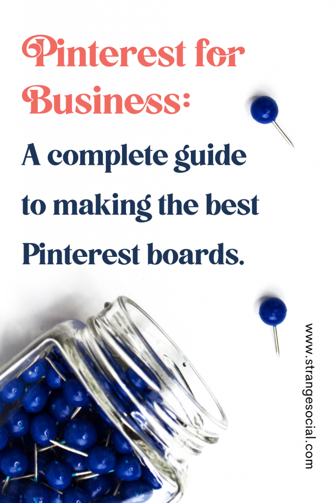 A complete guide to making the best Pinterest boards for your business