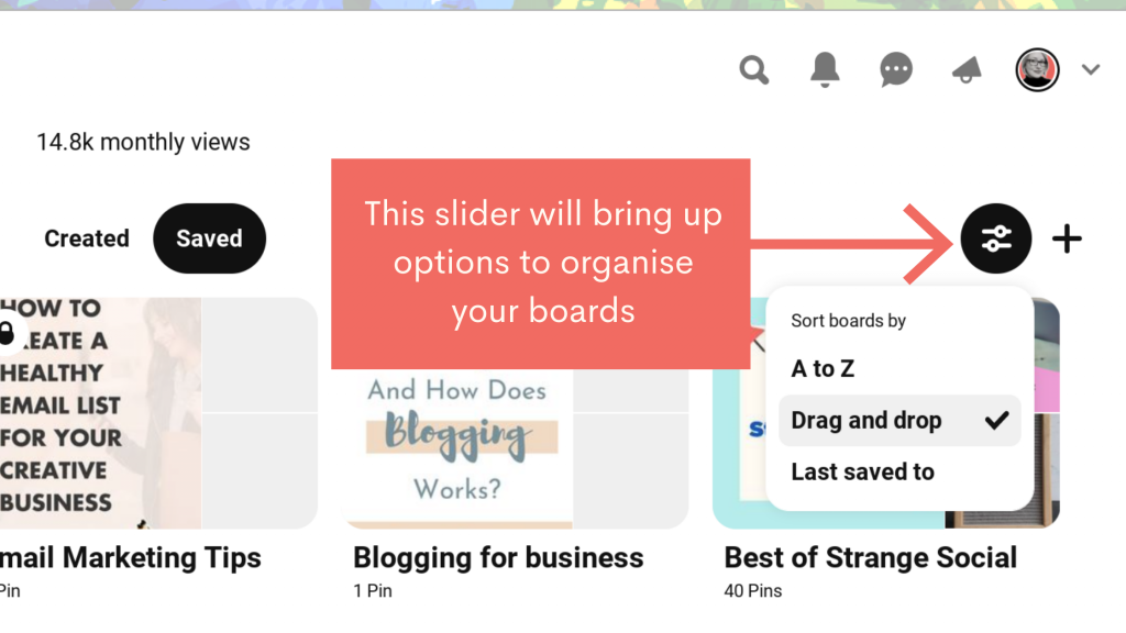 Select the slider in you Pinterest board page to arrange your boards