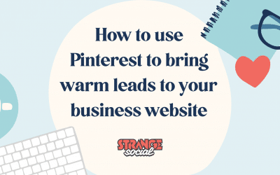 How to use Pinterest to bring warm leads to your business website