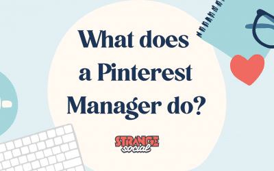 What does a Pinterest Manager do? What to expect when you outsource your Pinterest Marketing.